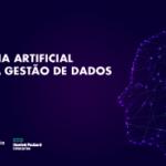 Inteligência Artificial associada à Gestão de Dados